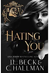 Hating You: A Dark College Bully Romance (A Blackthorn Elite Novel Book 1) Kindle Edition