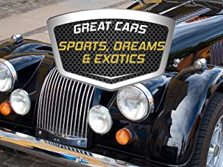 Great Cars: Sports Cars, Dream Cars and Exotics