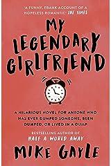 My Legendary Girlfriend (English Edition) Format Kindle