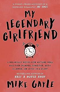 My Legendary Girlfriend (English Edition)