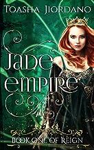 Jade Empire (Reign Book 1)