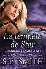 La tempête de Star: Les Seigneurs de Kassis Tome 2 Format Kindle