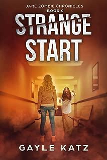 Strange Start (Jane Zombie Chronicles Book 0)