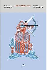 Love's Labor's Lost (The Pelican Shakespeare) (English Edition) eBook Kindle