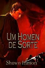 Um Homem De Sorte (Portuguese Edition)
