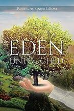 Eden Untouched