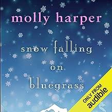 Snow Falling on Bluegrass