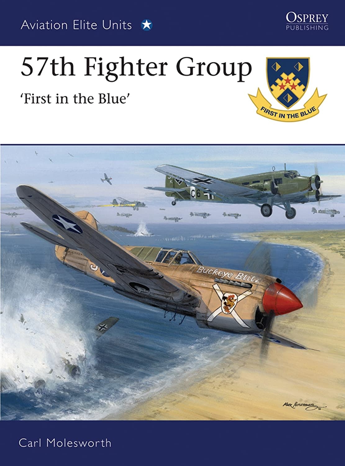 感情の正規化解体する57th Fighter Group: First in the Blue (Aviation Elite Units Book 39) (English Edition)