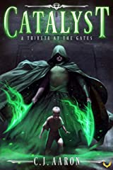 Tribute at the Gates: An Epic Fantasy Saga (Catalyst Book 1) Kindle Edition