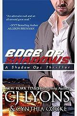 Edge of Shadows (Shadow Ops Book 3) Kindle Edition