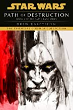 Path of Destruction: Star Wars Legends (Darth Bane): A Novel of the Old Republic (Star Wars - Darth Bane Trilogy Book 1)
