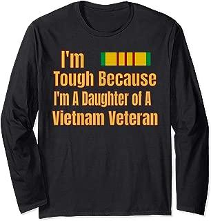 Proud Daughter of a Tough Vietnam Veteran Long Sleeve T-Shirt