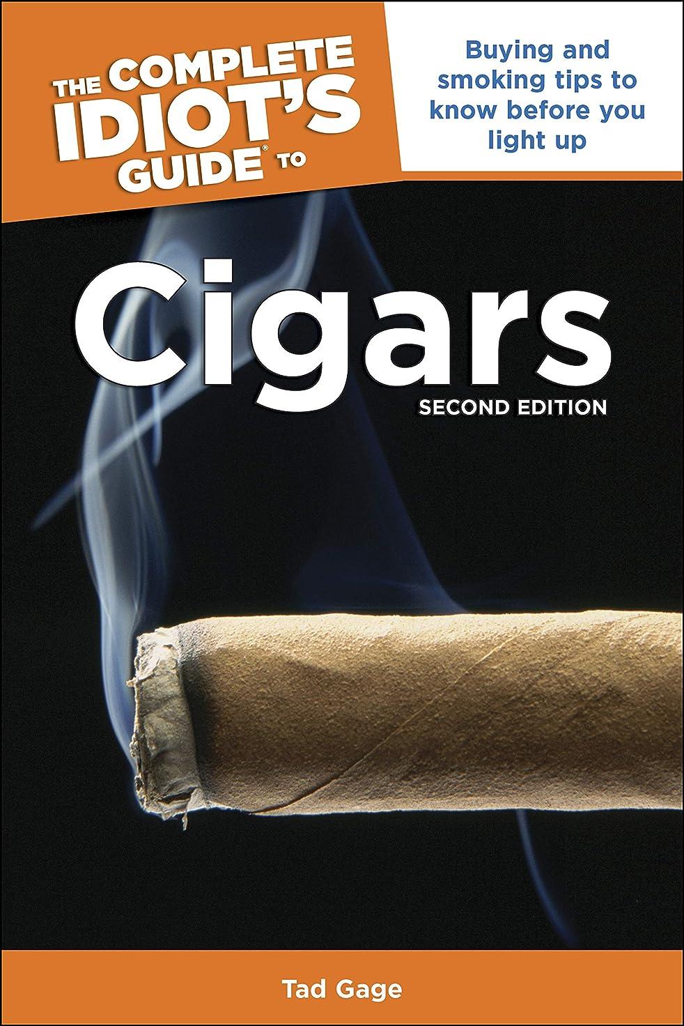 仲間、同僚アクション敬意を表してThe Complete Idiot's Guide to Cigars, 2nd Edition: Buying and Smoking Tips to Know Before You Light Up (English Edition)