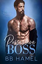 Possessive Boss (The Lofthouse Family Book 2)