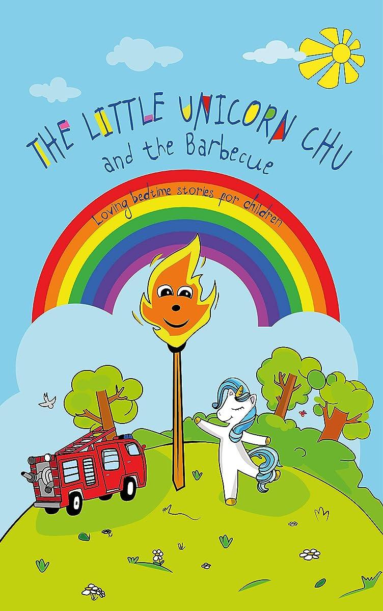 呼吸するプレミア八百屋The Little Unicorn Chu and the Barbecue (Loving bedtime stories for children) (Unicorn Kids Bedtime Stories Book 2) (English Edition)