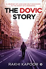 The Dovic Story : A journey of love and self-discovery in the midst of a pandemic. Kindle Edition