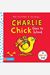 Charlie Chick Goes to School Hardcover