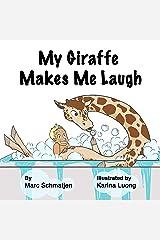 My Giraffe Makes Me Laugh Kindle Edition
