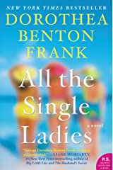 All the Single Ladies: A Novel (Lowcountry Tales Book 11) Kindle Edition