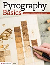 Download Pyrography Basics: Techniques and Exercises for Beginners PDF