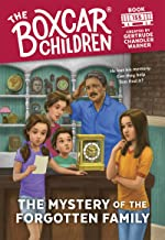 The Mystery of the Forgotten Family (The Boxcar Children Mysteries)