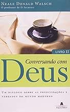 Conversando Com Deus - Livro II (Em Portuguese do Brasil)