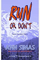 RUN OR DON'T: (A Fossil, Colorado Book #3) (Fossil, Colorado Books) Kindle Edition