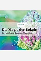Die Magie der Bokehs Kindle Ausgabe