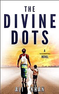 The Divine Dots: A Transformational Novel