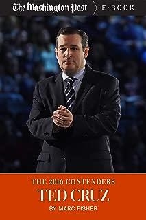 The 2016 Contenders: Ted Cruz