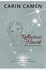 Reflections of the Heart: Poetry Collection for the Heart (Journey of the Heart—The Sunrise and Sunset of Love) Kindle Edition