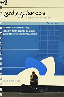 Justinguitar.Com Beginner's Songbook 2: Another 100 Classic Songs Specially Arranged for Beginner Guitarists