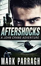 Aftershocks (John Crane Series Book 4)