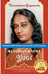 Autobiography of a Yogi (Complete Edition) Kindle Edition