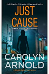 Just Cause: A nail-biting crime thriller packed with heart-pounding twists (Detective Madison Knight Series Book 5) Kindle Edition