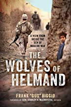 The Wolves of Helmand: A View from Inside the Den of Modern War (English Edition)