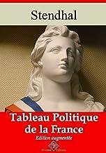 Tableau politique de la France – suivi d'annexes: Nouvelle édition 2019