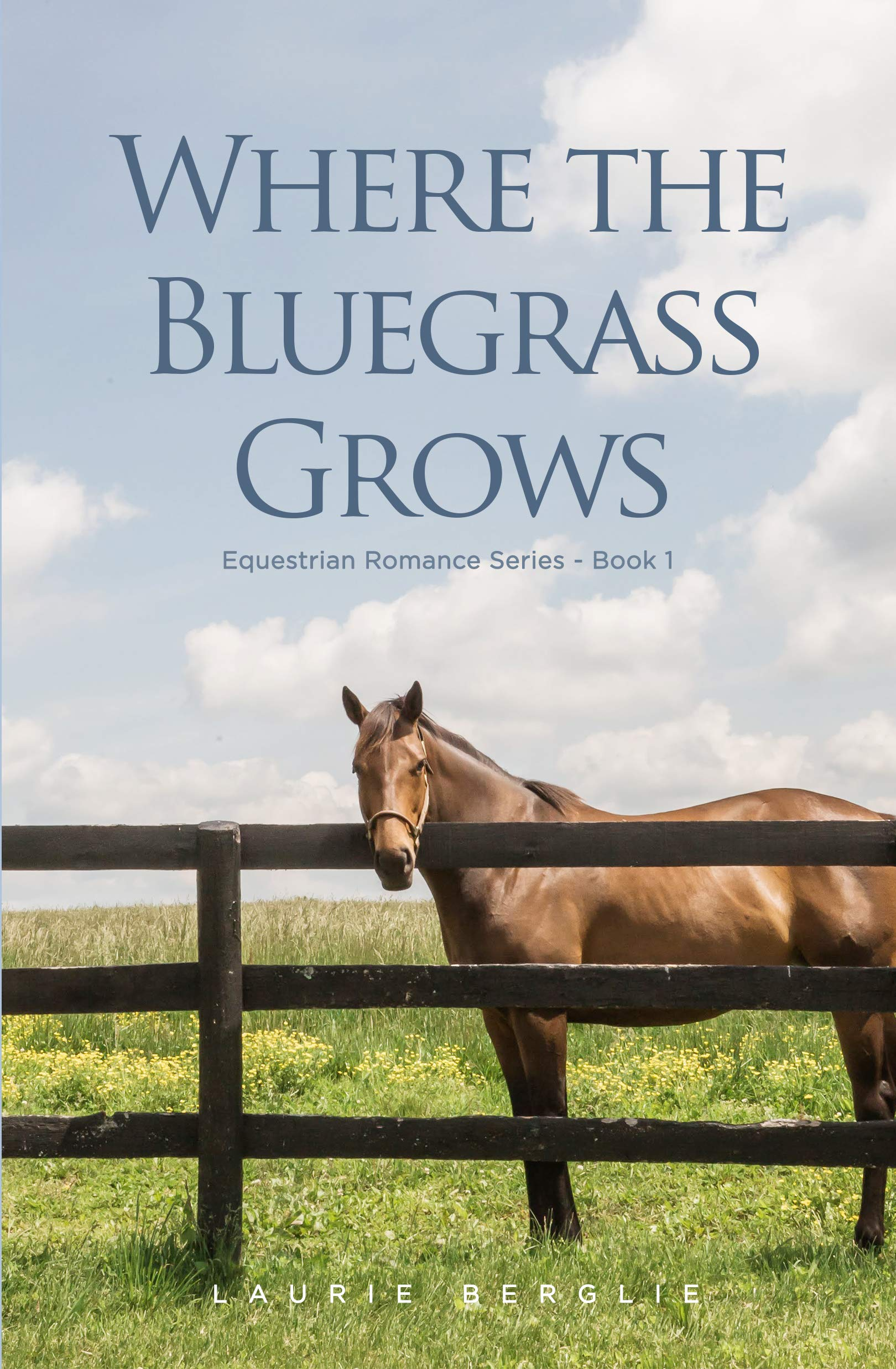 Where the Bluegrass Grows (Equestrian Romance Series Book 1) (English Edition)