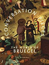 Conversation Pieces: The World of Bruegel