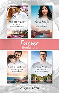 Forever Box Set 1-4 Aug 2020/Hired by the Unexpected Billionaire/Spanish Tycoon's Convenient Bride/Italian Escape with Her...