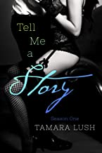 Tell Me a Story: Season One (The Story Series Book 1)