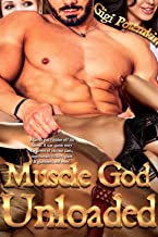Muscle God Unloaded!: A Greek god finishes off his harem! A size queen story for lovers of extreme sizes, superhuman viril...