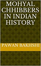 Mohyal Chhibbers In Indian History