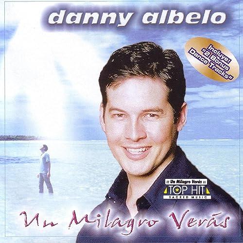 musica de danny albelo