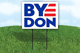 Work House Signs Byedon 2020 for President Joe Biden Yard Sign Road Sign with Stand