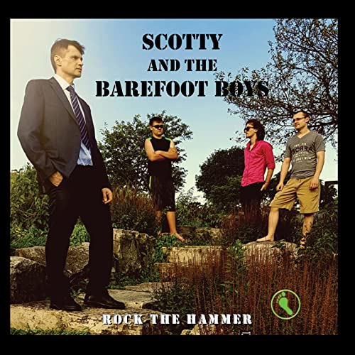 Rock the Hammer by Scotty and the Barefoot Boys on Amazon
