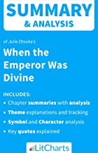 Summary & Analysis of When the Emperor was Divine by Julie Otsuka (LitCharts Literature Guides)