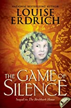 The Game of Silence (Birchbark House Book 2)