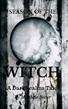 Season of The Witch (The Dark Realms Universe Book 2)