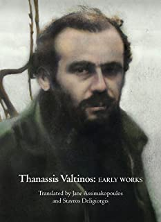 THANASSIS VALTINOS: EARLY WORKS